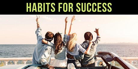 ❖ How to Develop The Habits of Success - Workshop tickets