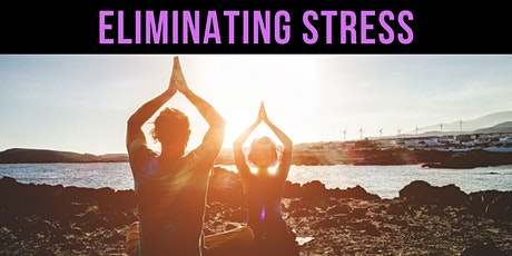 ❖ How to Eliminate Stress From Your Life - Workshop tickets