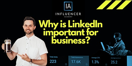 Why LinkedIn is important for business tickets