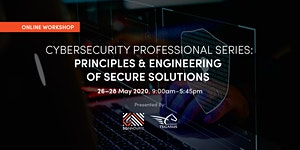Principles and Engineering of Secure Solutions ( 26 –...