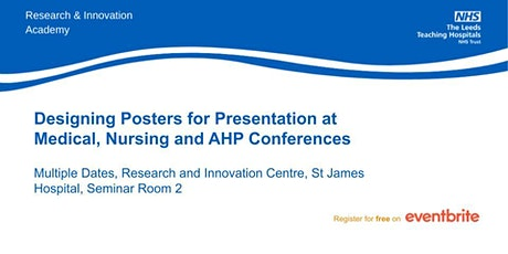 Designing Posters for Presentations at Medical, Nursing and AHP Conferences tickets