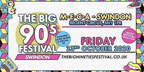 The Big Nineties Festival - Swindon tickets
