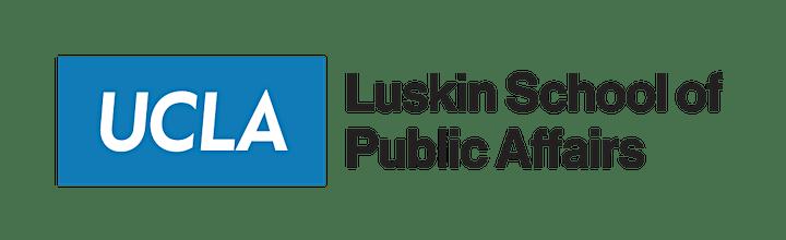UCLA Luskin Virtual Summit Series: Session 7 image