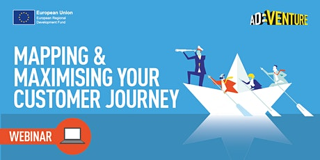 ONLINE - ADVENTURE Business Workshop - Mapping & Maximising Your Customer Journey Part Two tickets