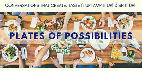 PLATES OF POSSIBILITIES tickets