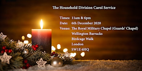The Household Division Carol Service 6pm tickets