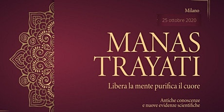 MANAS TRAYATI -  SUONO E MANTRA: Libera la Mente e Purifica il Cuore biglietti