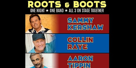 Roots & Boots feat. Sammy Kershaw, Collin Raye, & Aaron Tippin tickets