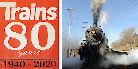 Trains Magazine 80th Anniversary Celebration & Soo Line 1003 Photo Charter tickets