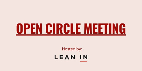 LeanIn.Org Open Circle Meeting tickets