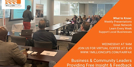 1Million Cups Fairfax - Weekly Business Presentation  tickets