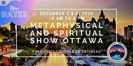 The Metaphysical & Spiritual Show of Ottawa billets