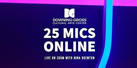 25 Mics Online - Virtual Open Mic with Nina Brewton tickets