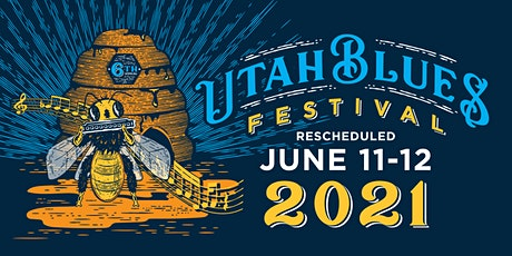 2020 Utah Blues Festival - RESCHEDULED tickets