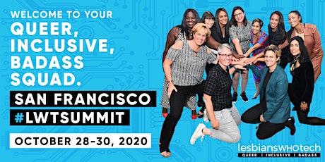 Lesbians Who Tech & Allies San Francisco 2020 Summit tickets