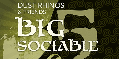 THE BIG SOCIABLE 5 tickets