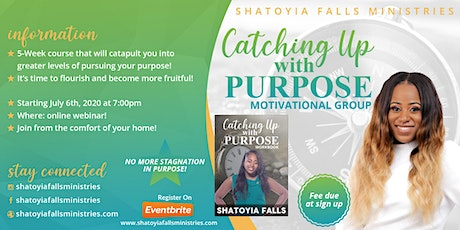 Catching Up with Purpose Motivational Group! tickets