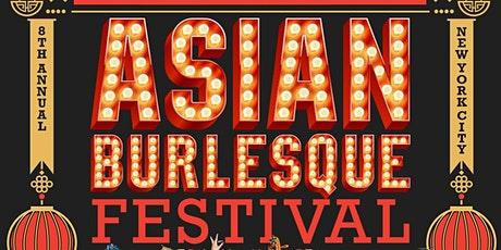 Asian Burlesque Festival Opening Party 2021 tickets