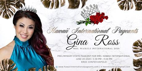 Support Mrs. Waikele International 2020 Gina  Ross tickets