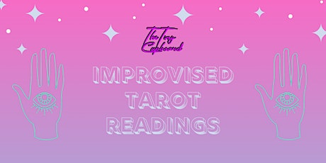 Improvised Tarot Readings: A Hilarious Evening tickets