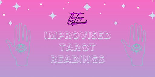 Improvised Tarot Readings