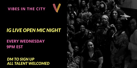 Vibes In The City Wednesday Virtual Open Mic Night tickets