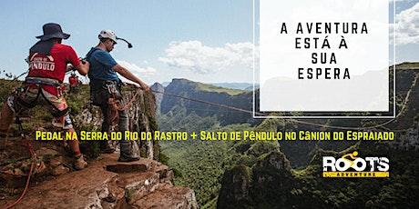 Pedal na SERRA DO RIO DO RASTRO + SALTO DE PÊNDULO em Urubici/SC ingressos