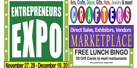 Local Businesses EXPO & MARKETPLACE, at the mall, Nov 27, 28 & Dec 19, 20, tickets