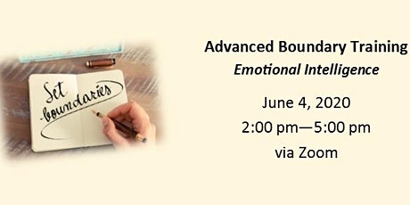 Emotional Intelligence - Advanced Boundary Training - June 4, 2020 tickets