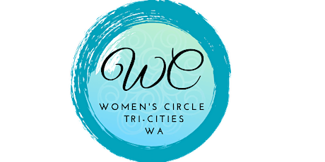 Women's Circle Tri-Cities - Changing the Conversation About Money & Life tickets