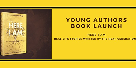 """Young Authors Book Launch """"Here I Am"""" tickets"""