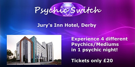 Psychic Switch - Derby City tickets