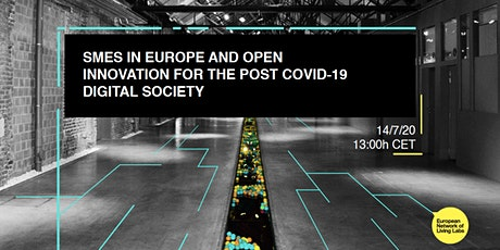 SMEs in Europe and Open Innovation for the post COVID-19 digital society tickets