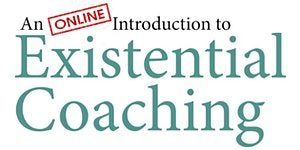 An Introduction to Existential Coaching (5x Monday...