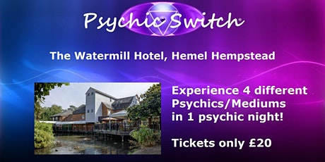 Psychic Switch - Hemel Hempstead tickets