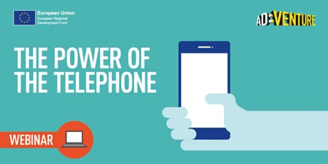 ONLINE - ADVENTURE Business Workshop - The Power of the Telephone Part Two tickets