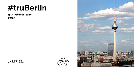 #truBerlin - The recruitment unconference comes back to Berlin Tickets