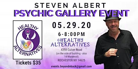 Steven Albert: Psychic Gallery Event - Healthy Alternatives 5/29 tickets