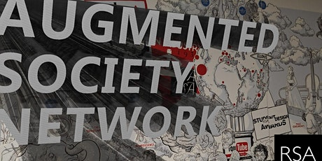 Augmented Society Network | PART TWO - Unpacking conversations about our new world and looking at technology's place within it tickets