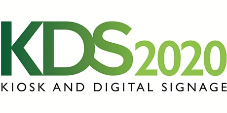 KDS 2020 - Kiosk & Digital Signage tickets