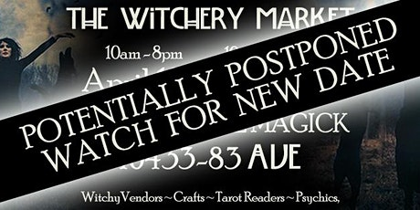 The Witchery Market ~ DATE CHANGE! tickets