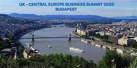UK - CENTRAL EUROPE BUSINESS SUMMIT A TECHNOLÓGIA ÉS AZ INNOVÁCIÓ JEGYÉBEN tickets
