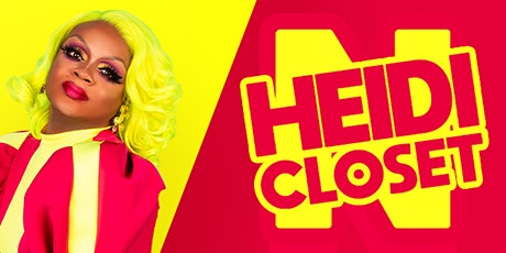 Heidi N Closet at The Powder Room tickets