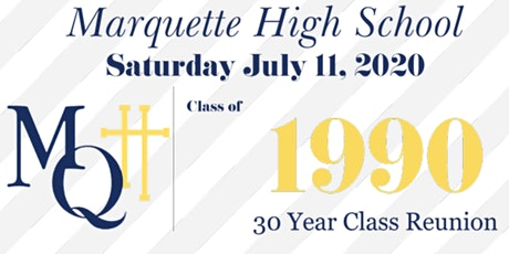 Marquette High School Class of 90' Reunion tickets