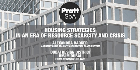 Housing Strategies and Speculations for Scarcity and Crisis tickets