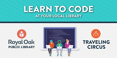 REMOTE Free Intro to Coding Workshop with the Royal Oak Public Library  tickets