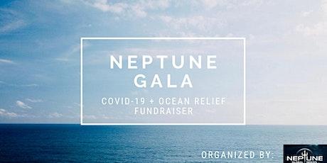 Neptune Gala - Covid-19 + Ocean Relief tickets