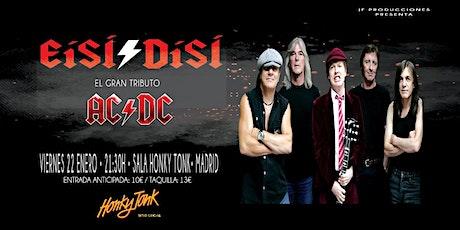 EiSI/DiSI - El Gran Tributo a AC/DC, en Honky Tonk entradas