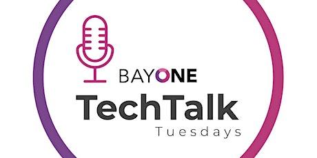 BayOne TechTalk Tuesday's tickets