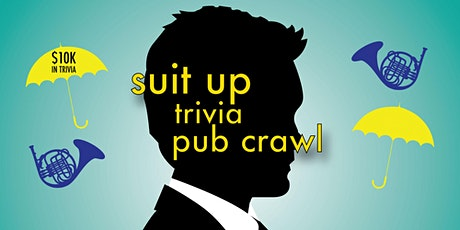 Chicago - Suit Up Trivia Pub Crawl - $10,000+ IN PRIZES! tickets